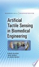 Artificial Tactile Sensing in Biomedical Engineering