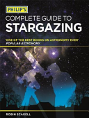 Philip s Complete Guide to Stargazing