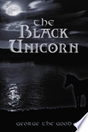 The Black Unicorn Unicorn Blackie Ventures From His