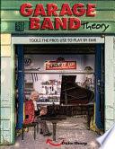 Garage Band Theory