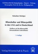 Bilanzkultur und Bilanzpolitik in den USA und in Deutschland