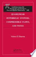 Quasilinear Hyperbolic Systems  Compressible Flows  and Waves