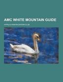 Amc White Mountain Guide