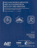 Nuclear Physics Methods and Accelerators in Biology and Medicine