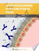 Microorganisms for Functional Food