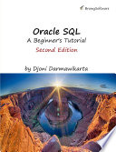 Oracle SQL  A Beginner   s Tutorial  Second Edition