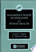 Hazardous Waste Incineration and Human Health