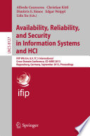 Availability Reliability And Security In Information Systems And Hci