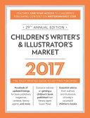 Children s Writer s and Illustrator s Market 2017