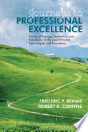 Journeys to Professional Excellence