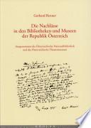 Die Nachlässe in den Bibliotheken und Museen der Republik Österreich