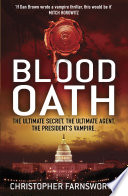Blood Oath The President's Vampire 1