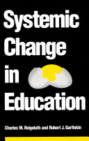Systemic Change in Education
