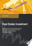 Real Estate Investment  Analyse des Zusammenhangs von Fremdfinanzierungszinsen und Renditen bei deutschen B  roimmobilien
