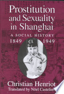 Prostitution and Sexuality in Shanghai