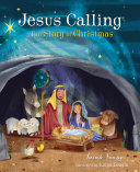 Jesus Calling: The Story of Christmas Book