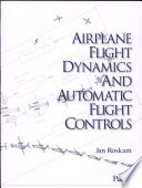 Airplane Flight Dynamics and Automatic Flight Controls