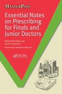 Essential Notes on Prescribing for Finals and Junior Doctors