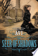 The Seer Of Shadows : in science and reason, horace...