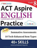 ACT Aspire Test Prep: Grade 8 English Language Arts Literacy (ELA) Practice Workbook and Full-length Online Assessments