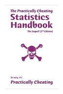 The Practically Cheating Statistics Handbook