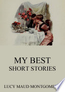 My Best Short Stories  Annotated Edition