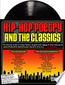 Hip Hop Poetry and the Classics for the Classroom