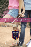 The Academy - Black and Green by C. L. Stone