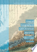 Lines of Geography in Latin American Narrative