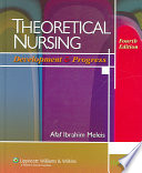 Theoretical Nursing : foundations and examines the ways in...