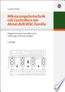 Mikrocomputertechnik mit Controllern der Atmel AVR RISC Familie