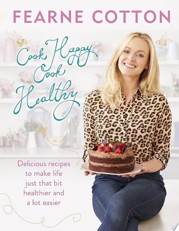 Cook Happy, Cook Healthy
