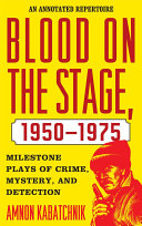 Book Blood on the Stage, 1950-1975