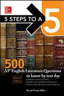 5 Steps to a 5  McGraw Hill s 500 AP English Literature Questions to Know by Test Day  Second Edition