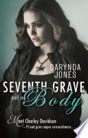 Seventh Grave And No Body book
