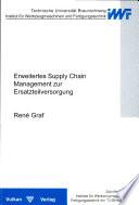 Erweitertes Supply-chain-Management zur Ersatzteilversorgung