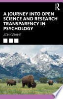 A Journey Into Open Science And Research Transparency In Psychology