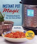 Instant Pot Magic