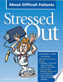 Stressed Out about Difficult Patients