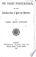 The Night Fossickers  and Other Australian Tales of Peril and Adventure