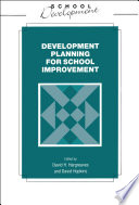 Development Planning for School Improvement