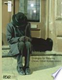 Strategies for Reducing Chronic Street Homelessness