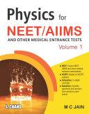 Physics For NEET/AIIMS Volume 1 Book