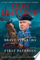 Rush Revere and the Brave Pilgrims and Rush Revere and the First Patriots