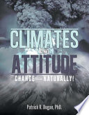 Climates and Attitude Change      Naturally
