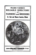 Prairie Farmer s Directory of St  Clair and Monroe Counties  Illinois