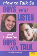 How to Talk So Boys Will Listen and Listen So Boys Will Talk