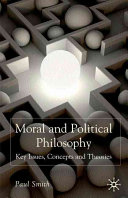 Moral And Political Philosophy : theories in moral and political philosophy. with...