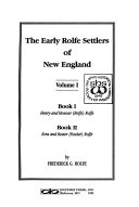 The Early Rolfe Settlers of New England  bk  1  Henry and Honour  Rolfe  Rolfe   bk  2  Ezra and Hester  Fowler  Rolfe