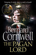 The Pagan Lord (The Last Kingdom Series, Book 7) Book